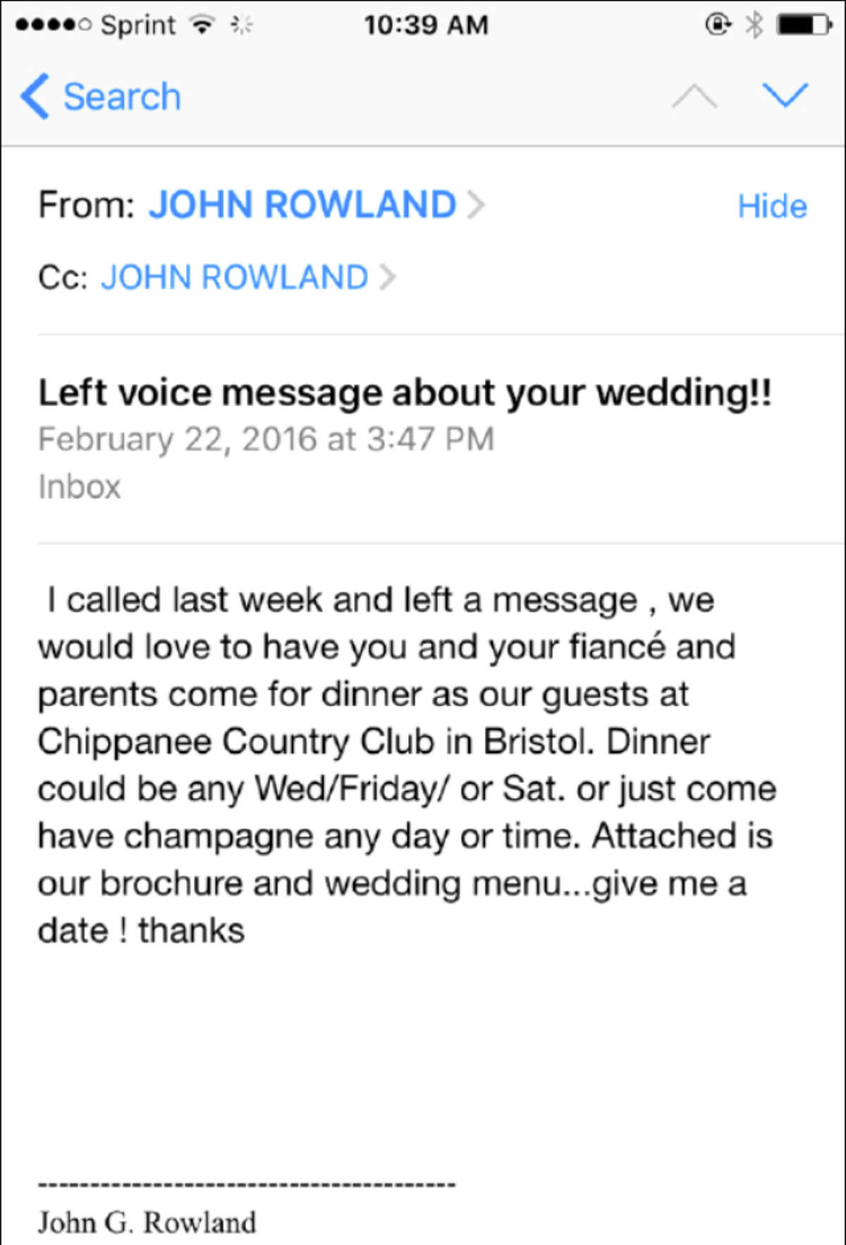 An email message from former Gov. John Rowland to a potential client at the Chippanee Country Club.