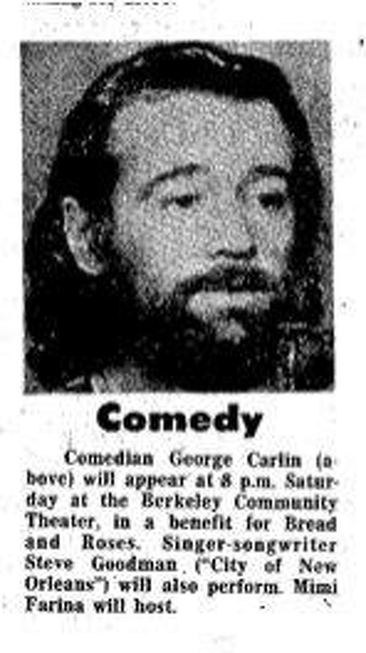 The first benefit show for Bread & Roses included comedian George Carlin in Berkeley