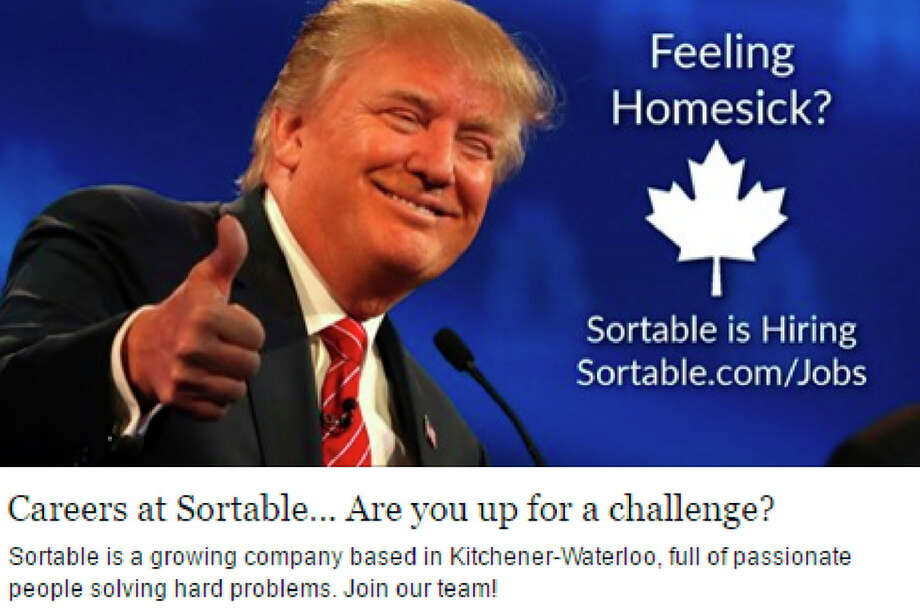 A Canadian tech startup is using Donald Trump in its ads to lure expatriate workers back to Canada.