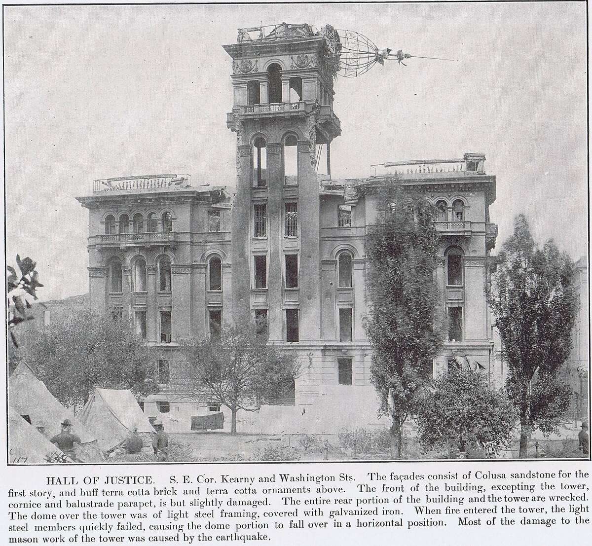 Hall of Justice, southeast corner of Kearny and Washington Streets. The facades consist of Colusa sandstone for the first story, and terra cotta above. The front of the building, except for the tower and parapet, were slightly damaged. Most of the damage from the mason work was caused by the earthquake...
