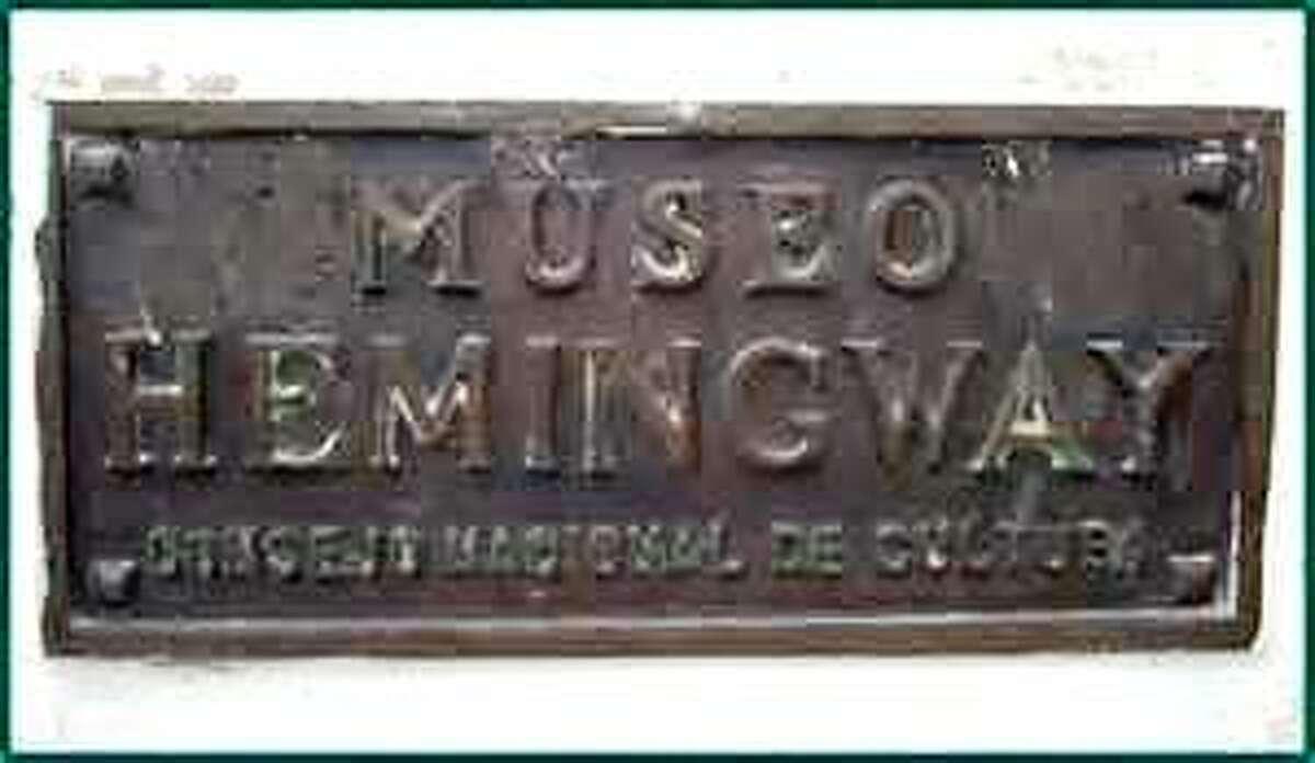 A plaque outside Hemingway's home, Finca Vigia, in Cuba.
