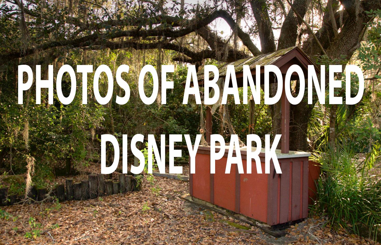 Photos Give An Inside Look Into A Creepy Abandoned Disney