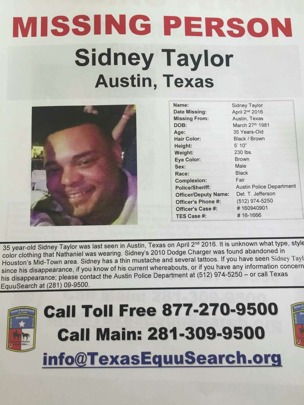 Missing person poster for Sidney Taylor, of the Houston area, who was last seen in Austin the weekend of April 1 while on a trip with his long-time friend Krislyn Gibson. The father of four who works for a railroad company has not been heard from since. (Photo by Dane Schiller)