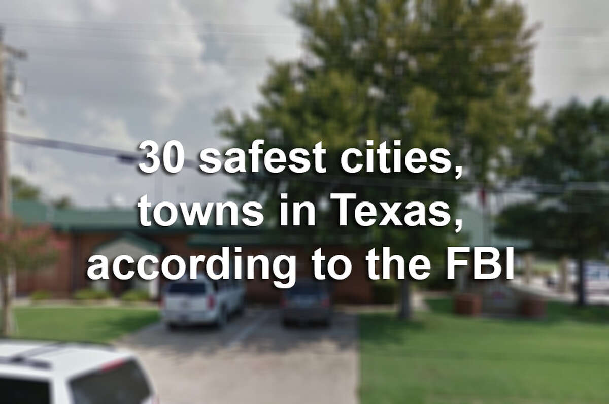 Click through the slideshow to see 30 of the safest cities and towns in Texas, based on FBI UCR numbers.