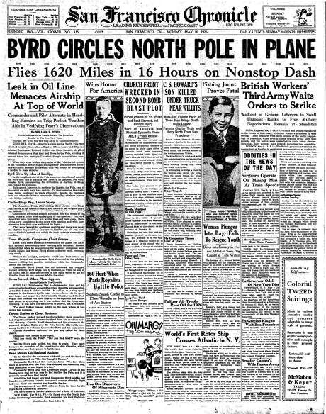 The Chronicle's front page from May 10, 1926, covers Richard Byrd's journey to the North Pole by plane.
