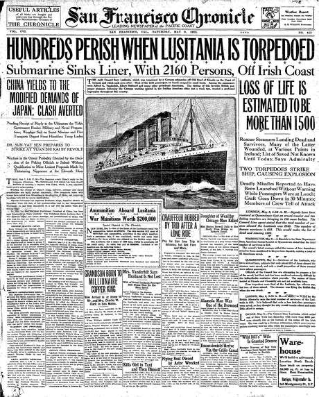 The Chronicle's front page from May 8, 1915, covers the sinking of the Lusitania.