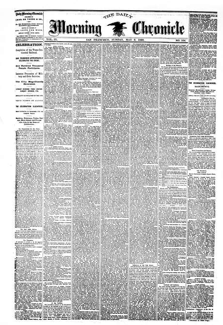 The Chronicle's front page from May 9, 1869, covers the completion of the Transcontinental Railroad.