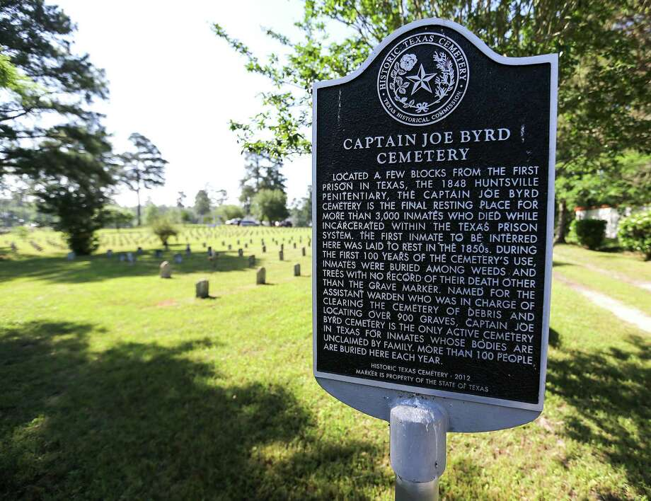 A sign marking  Captain Joe Byrd Cemetery on Thursday, April 28, 2016, in Huntsville. Where prisoners who die in prison are buried. Photo: Elizabeth Conley, Houston Chronicle / © 2016 Houston Chronicle