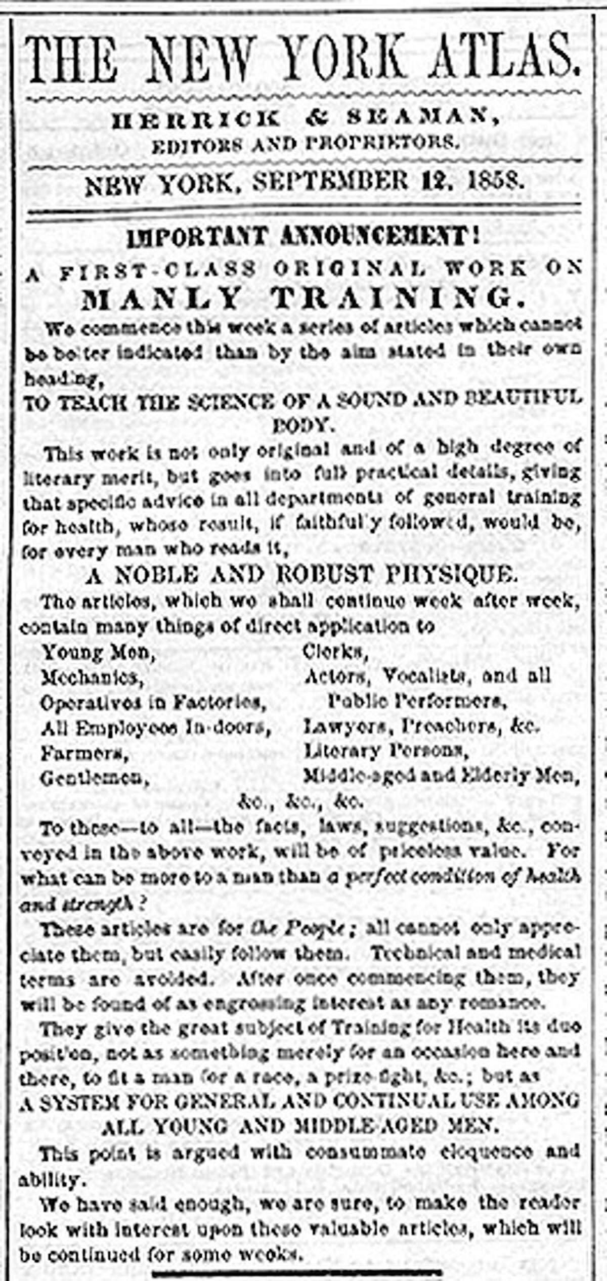 An ad teased the beginning of Whitman's series - written under a pseudonym - in the New York Atlas in 1858.