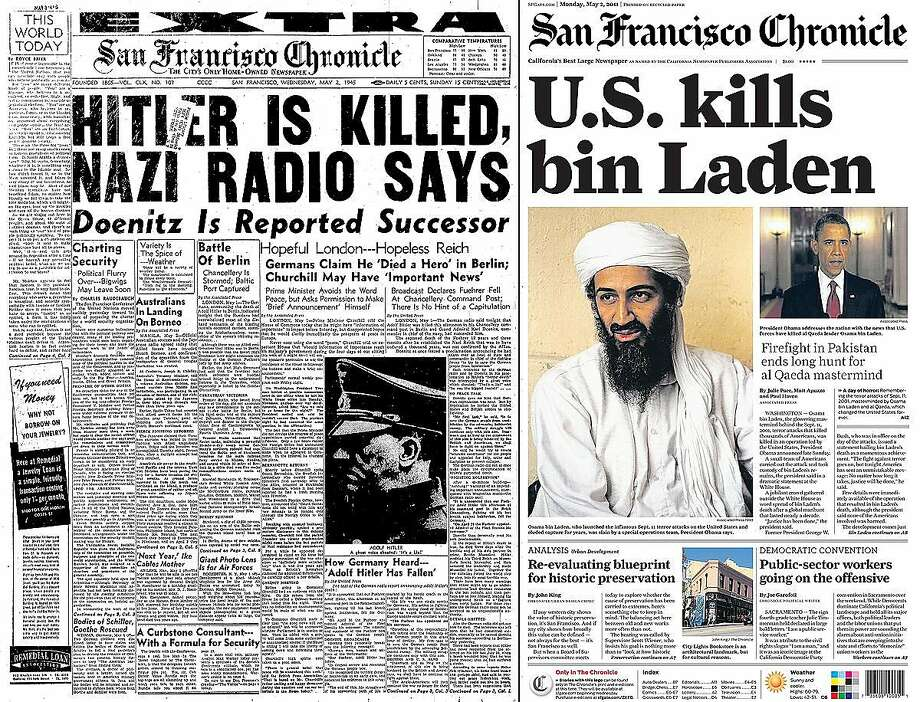 The Chronicle's front pages from May 2, 1945, and May 2, 2011, cover the deaths of Adolf Hitler and Osama bin Laden, respectively. Photo: The Chronicle 2011, The Chronicle 1945