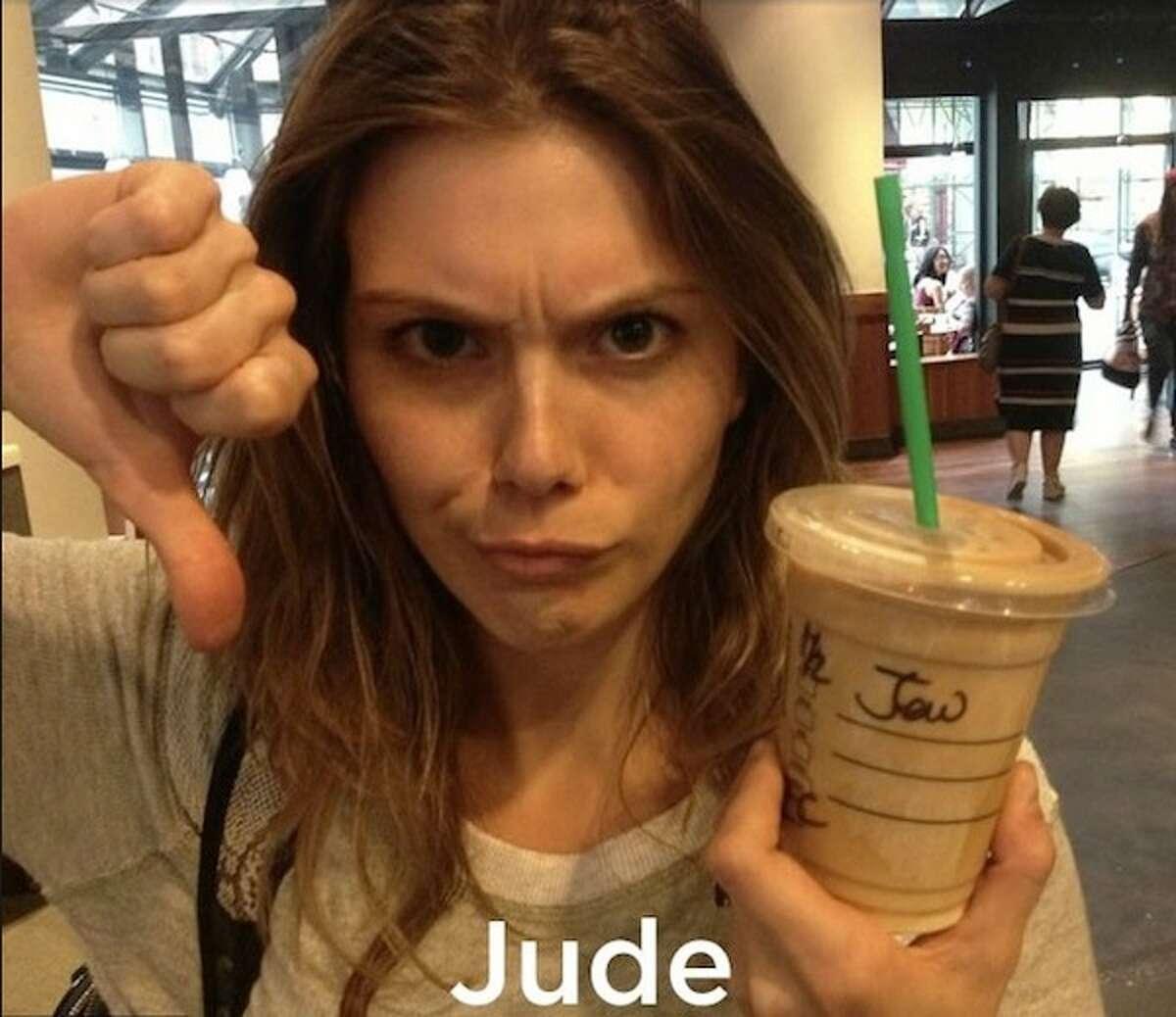 Jude AKA Jew credit: Imgur.com Low blow, Starbucks. Source: Imgur.com