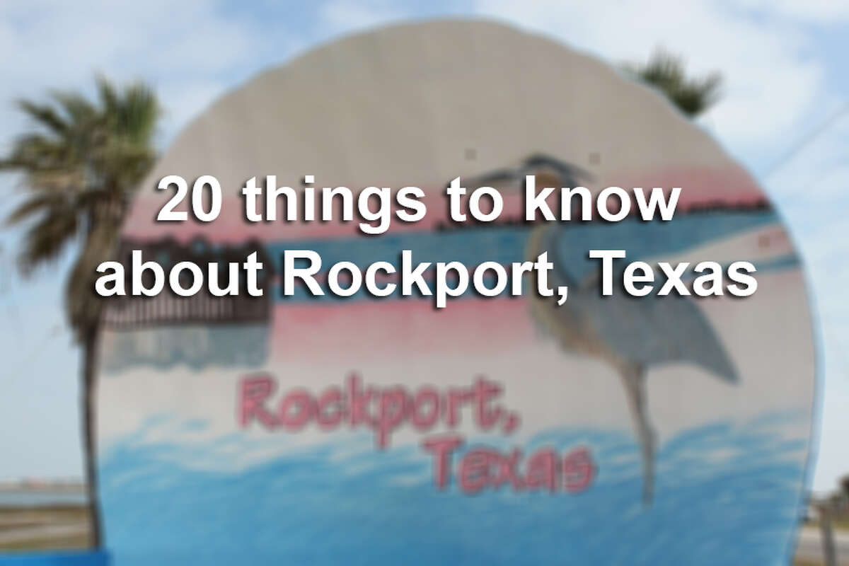 Click through the slideshow to see 20 facts about Rockport, Texas