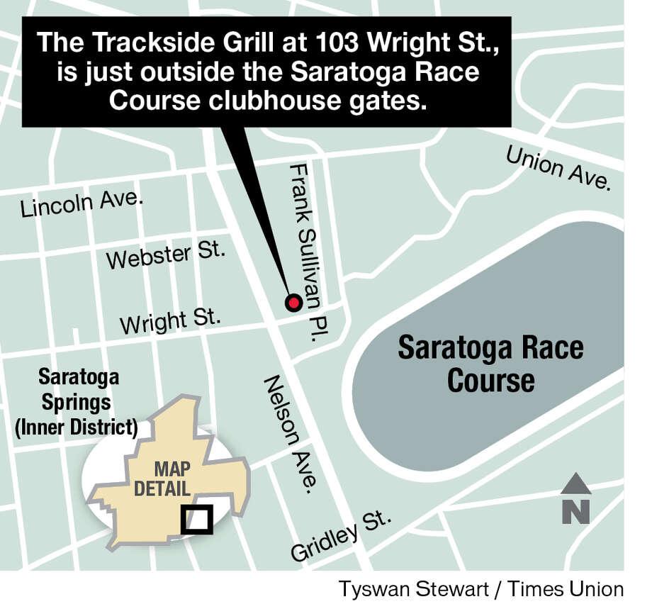 Trackside Grill in Saratoga Springs.