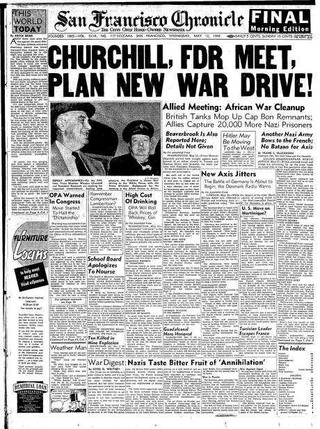 The Chronicle's front page from May 12, 1943, covers a meeting between President Franklin Roosevelt and British Prime Minister Winston Churchill.
