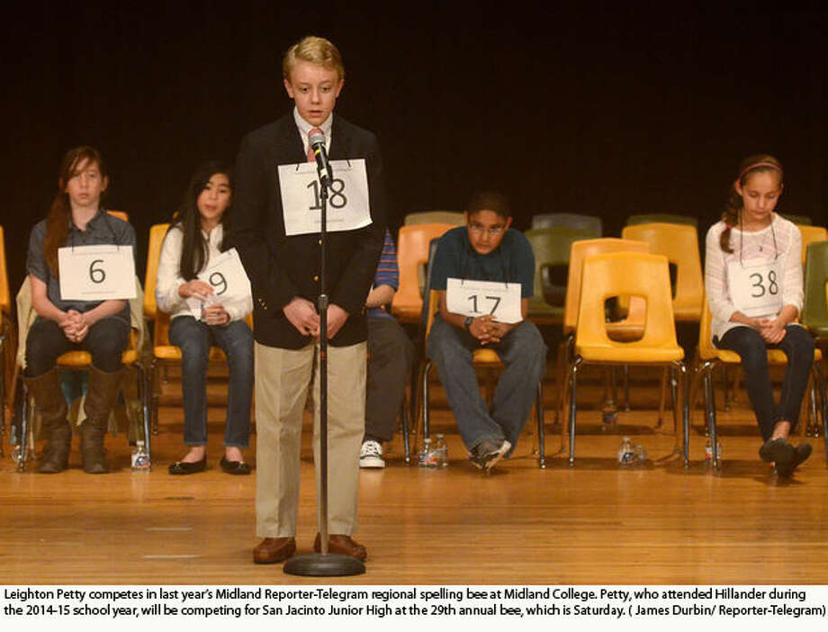 Leighton Petty competes in last year's Midland Reporter-Telegram regional spelling bee at Midland College. Petty, who attended Hillander during the 2014-15 school year, will be competing for San Jacinto Junior High at the 29th annual bee, which is Saturday. Photo: James Durbin