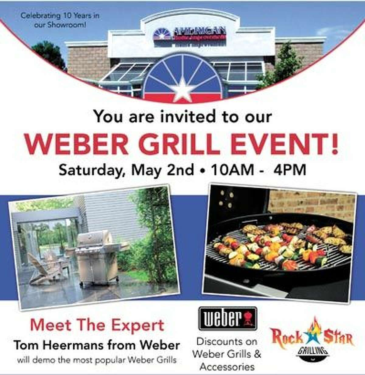 American Home Improvement invites everyone to their Weber Grill Event this Saturday, May 2, from 10-4! Weber's grilling expert, Tom Heermans, will be on hand to help you grill like a pro. American Home Improvement is on Highway 191 at FM 1788, near the airport.