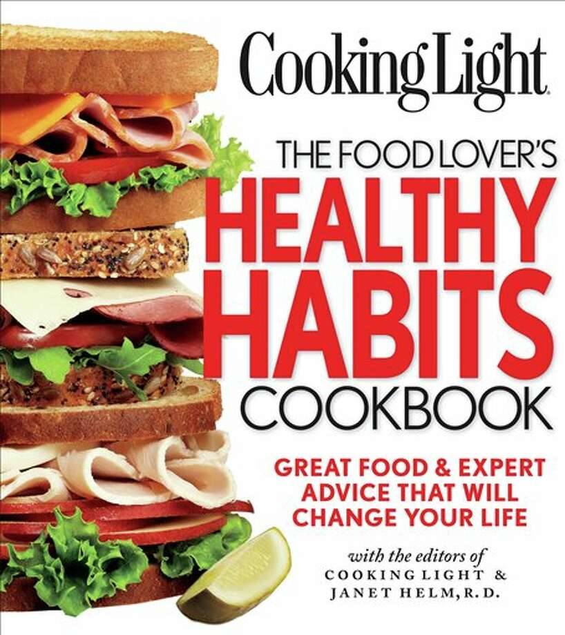 "This undated publicity photo provided by Oxmoor House shows the cover of Cooking Light's book ""The Food Lover's Healthy Habits Cookbook."" (AP Photo/Oxmoor House) Photo: HOEP / Oxmoor House"