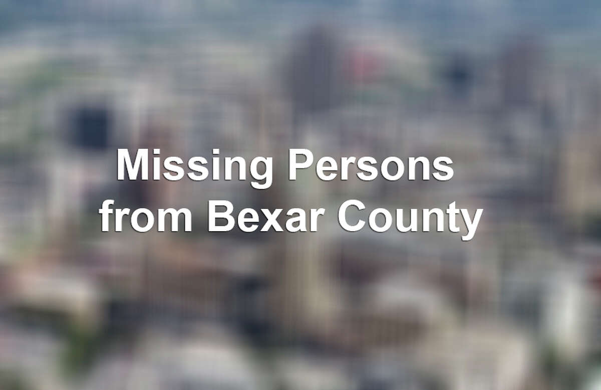 According to the Texas Department of Public Safety, these are the most recent people last seen in Bexar County. For more information contact the Missing Persons Clearinghouse at (512) 424-5074 or on the helpline at (800) 346-3243.