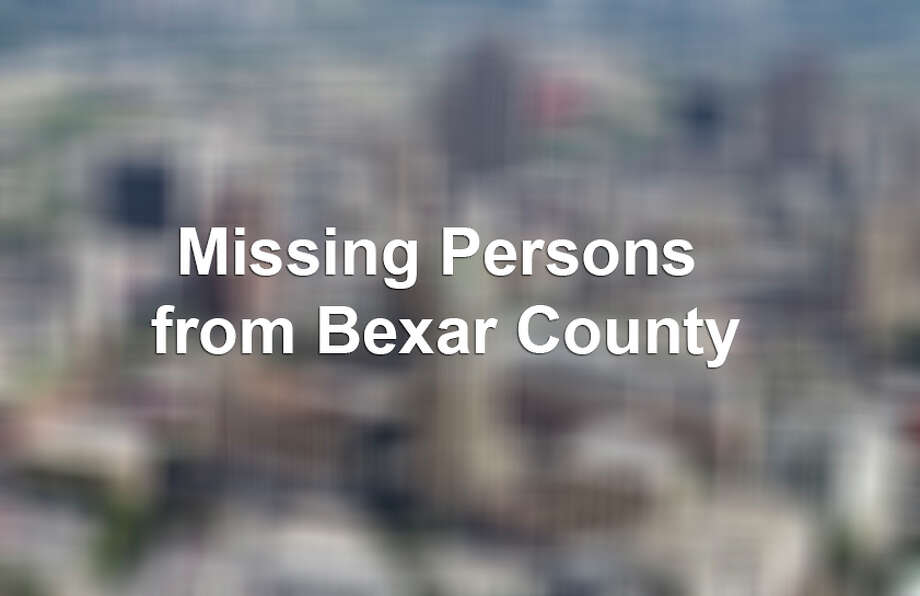 According to the Texas Department of Public Safety, these are the most recent people last seen in Bexar County.For more information contact the Missing Persons Clearinghouse at (512) 424-5074