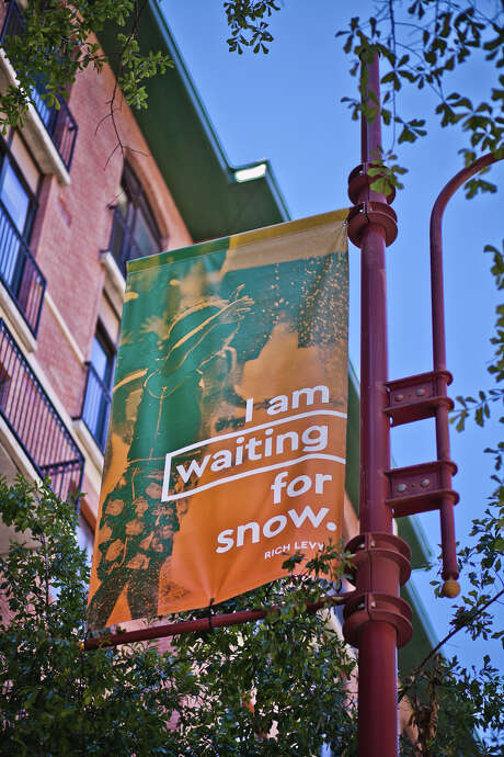 "This one quotes Rich Levy, a poet and the head of Inprint Houston: ""I am waiting for snow."" Photo: Morris Malakoff"