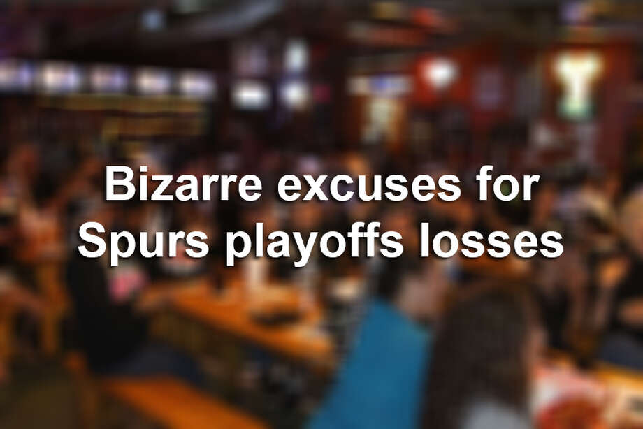 Click ahead to see some of the bizarre excuses people have come up with for Spurs playoff losses.