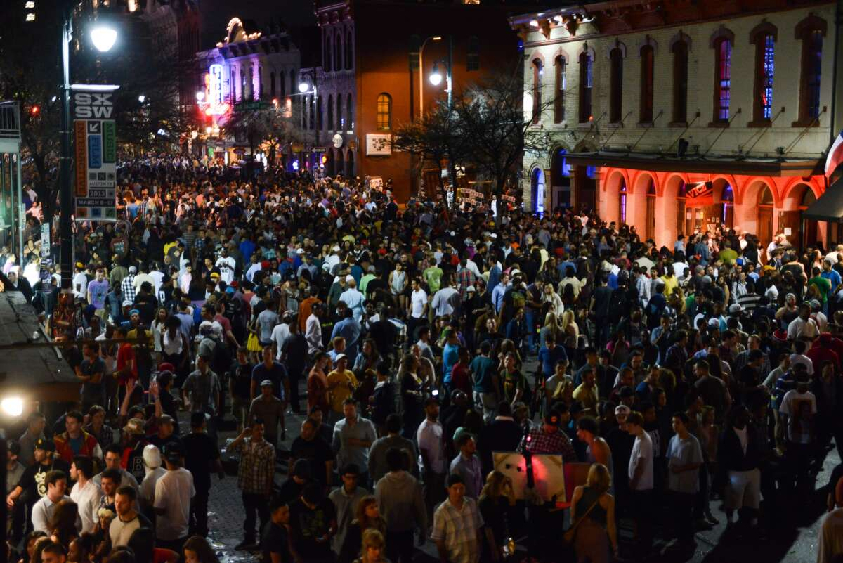 Nothing gets crowded like Austin's Sixth Street during the South by Southwest festival.