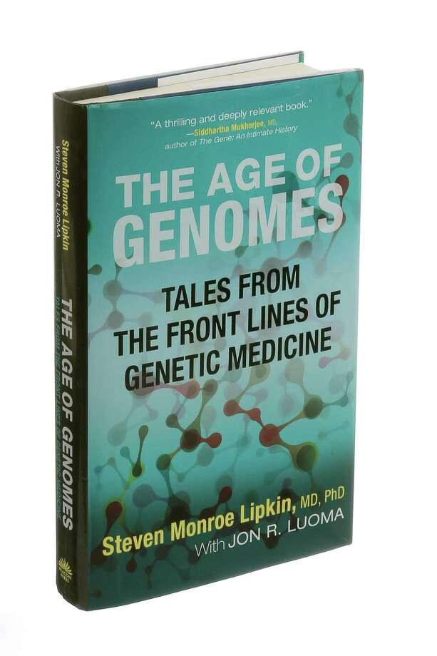 "The book ""The Age of Genomes: Tales from the Front Lines of Genetic Medicine"" by Steven Monroe Lipkin with Jon R. Luoma, in New York, May 8, 2016. Lipkin, a clinical geneticist, reveals the modern revolution in genomics in part through the stories of his patients. (Patricia Wall/The New York Times) Photo: PATRICIA WALL, STF / NYTNS"