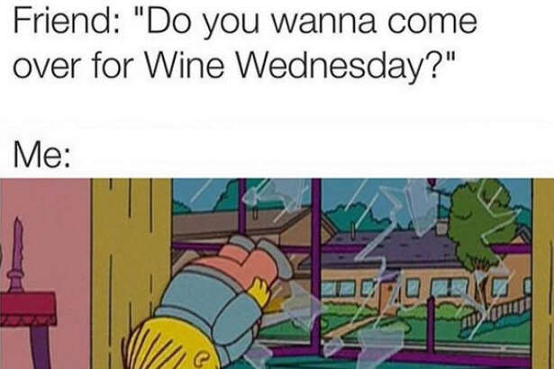 In honor of National Wine Day, we've compiled the memes that perfectly sum up your relationship with wine. Like this one via  Drinks for Gays .