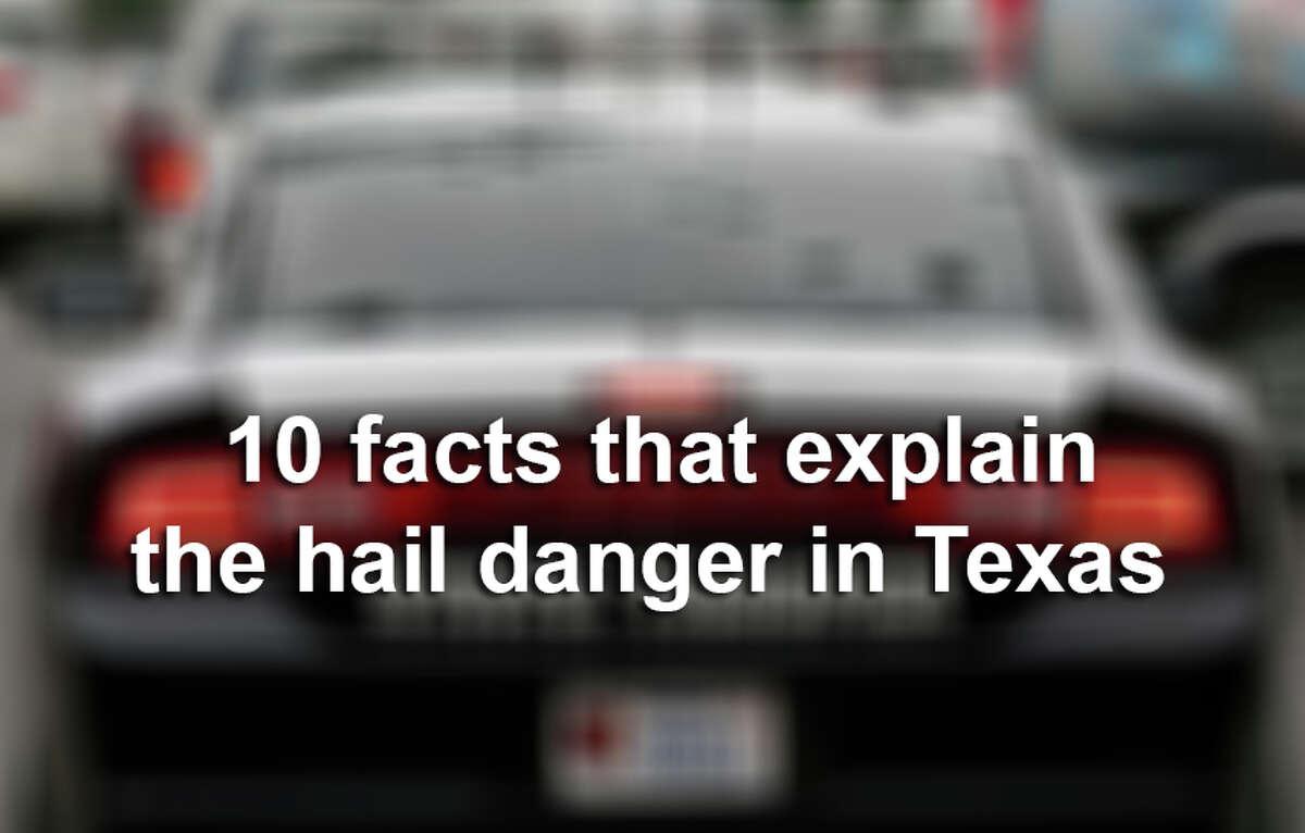 10 facts behind Texas hail.