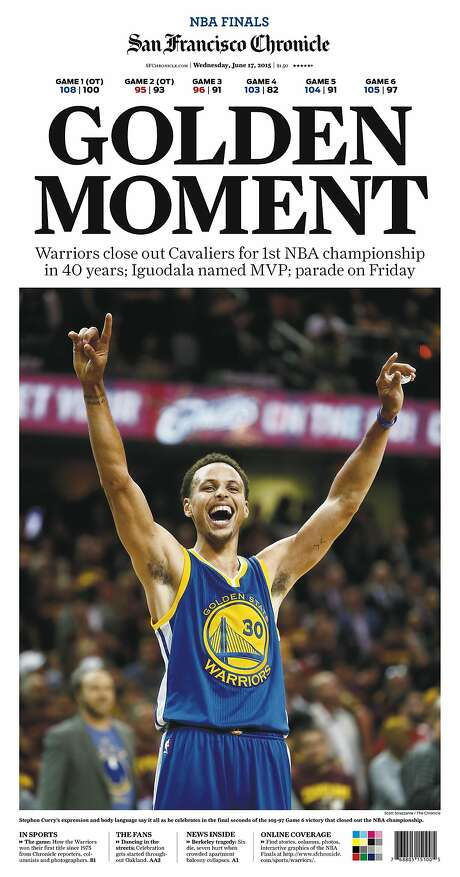 The Chronicle's front page from June 17, 2015, covers the Golden State Warriors' first NBA championship in 40 years.