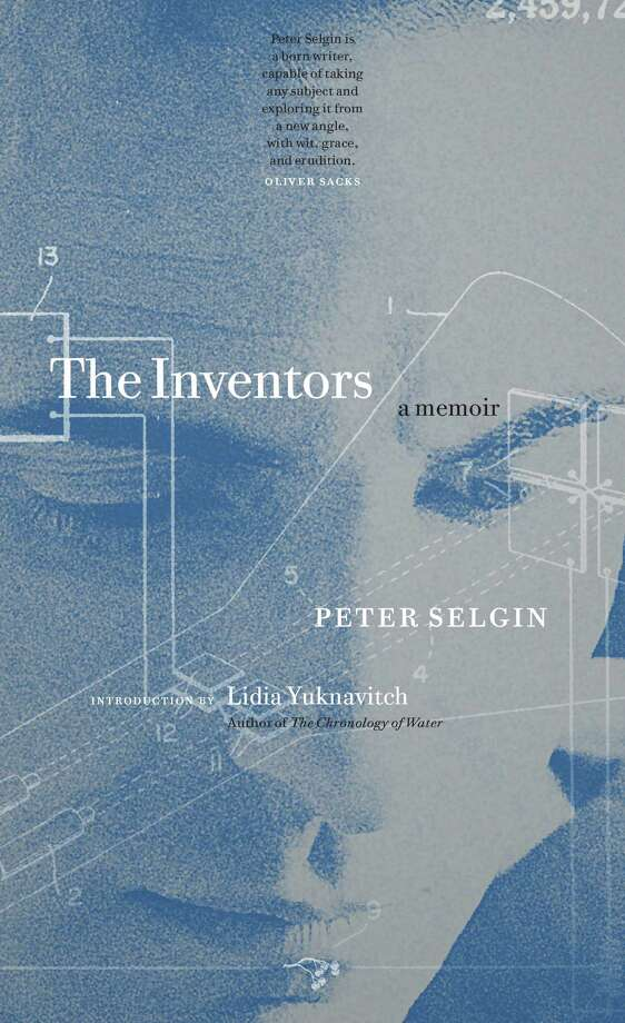 """Peter Selgin returns to his hometown on Saturday, June 4, to sign copies of his new book,""""The Inventors: A Memoir,"""" at Byrd's Books in Bethel. Photo: Contributed Photo"""