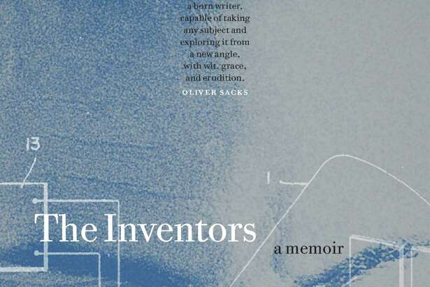 """Peter Selgin returns to his hometown on Saturday, June 4, to sign copies of his new book,""""The Inventors: A Memoir,"""" at Byrd's Books in Bethel."""