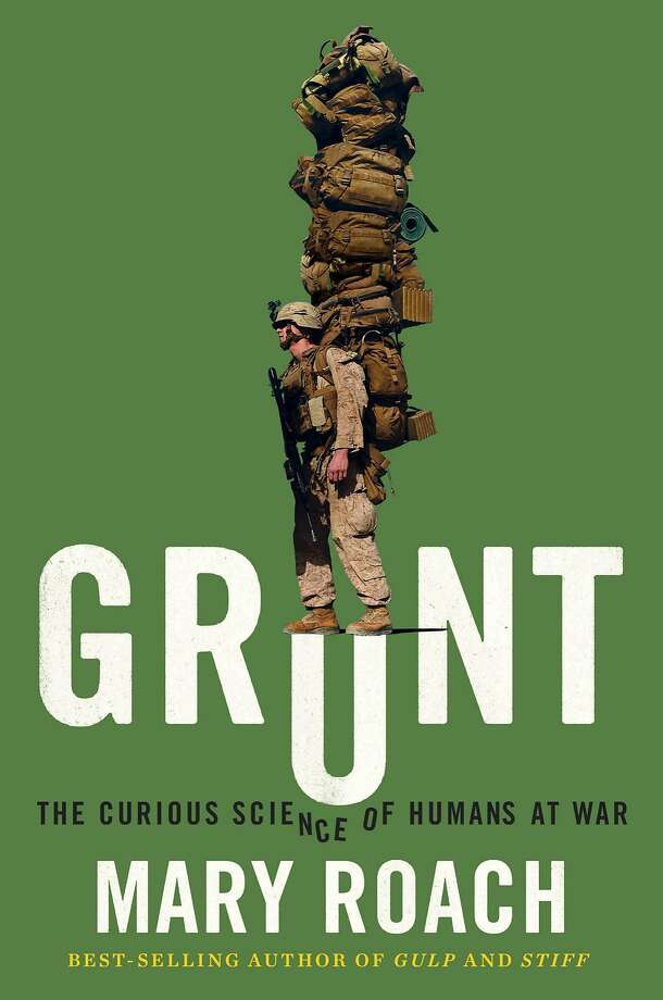 Grunt The Curious Science Of Humans At War By Mary
