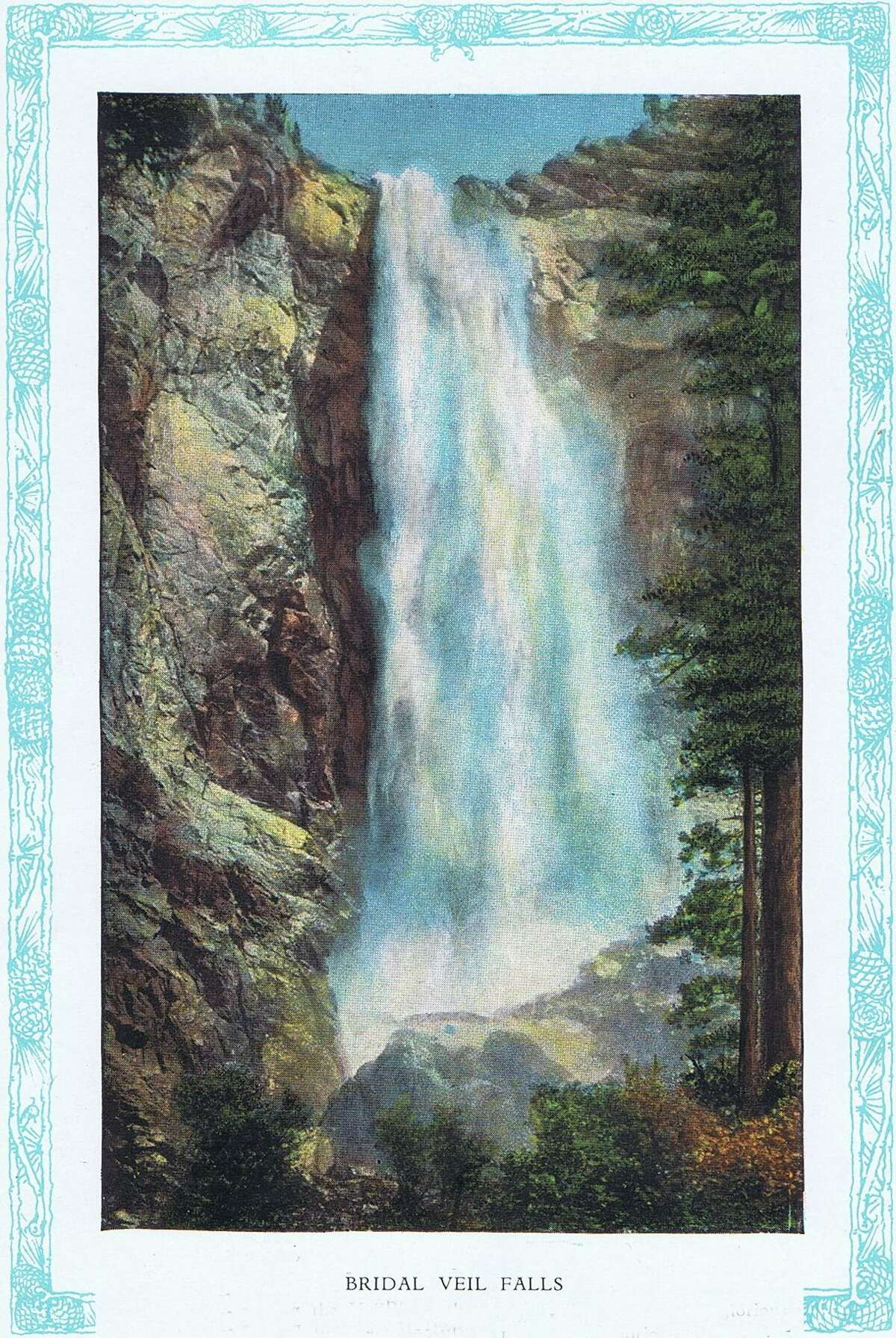 Bridal Veil Falls measures 30 feet at the top and has an unbroken fall of 620 feet, Yosemite National Park souvenir brochure from the early 1920's.