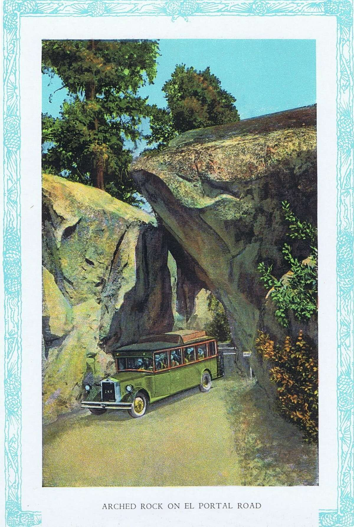 Arched Rock on El Portal Road, where cars can pass through this natural granite formation. Yosemite National Park souvenir brochure from the early 1920's.