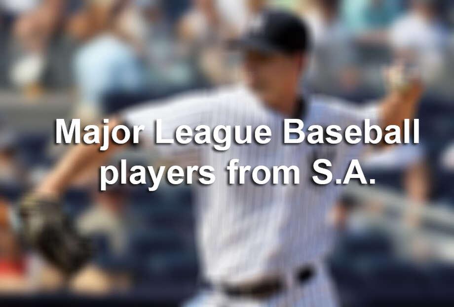 Major League Baseball players from San Antonio.