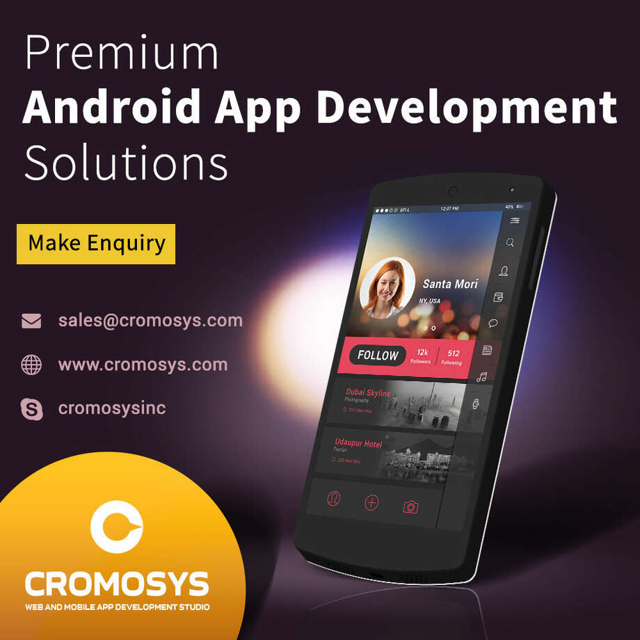 Android App Development Company   Hire Dedicated Android Developer @ CROMOSYS