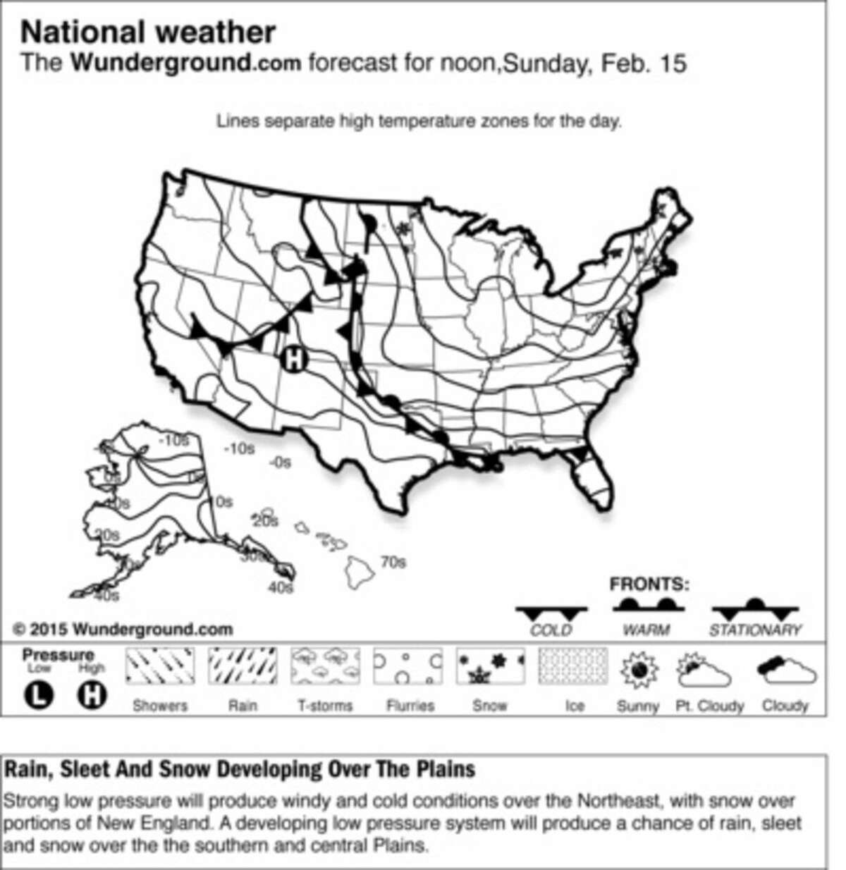 In this weather forecast for Sunday, Feb. 15, 2015, a strong low pressure will produce windy and cold conditions over the Northeast, with snow over portions of New England. A developing low pressure system will produce a chance of rain, sleet and snow over the the southern and central Plains. (AP Photo/Weather Underground)