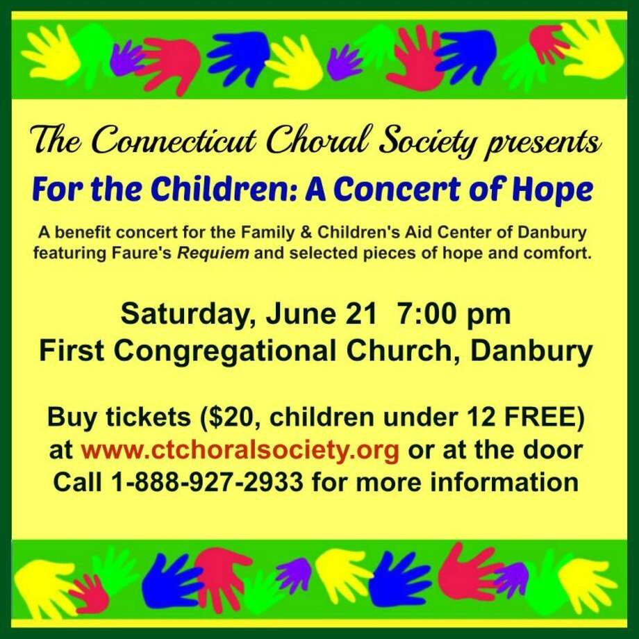 All ticket proceeds from this concert go to the Danbury Family and Children's Aid Center.