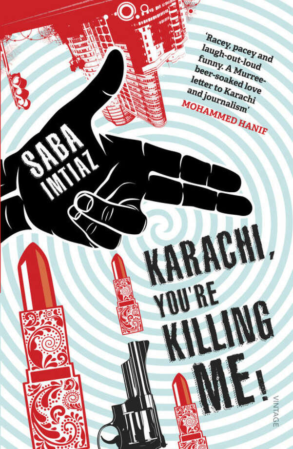 """This book cover image released by Random House India shows """"Karachi, You're Killing Me!,"""" by Saba Imtiaz. (AP Photo/Random House India)"""