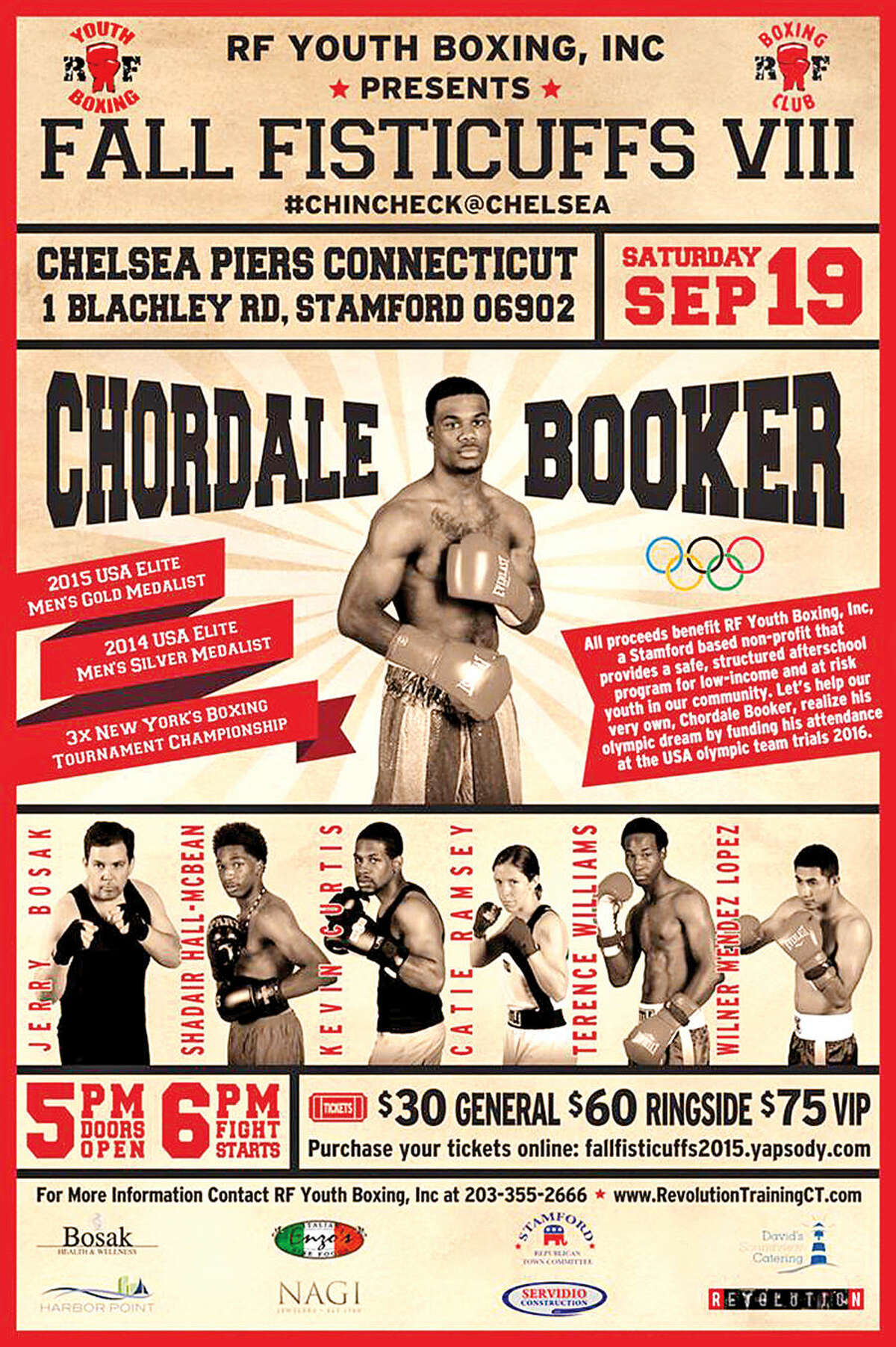 The Fall Fisticuffs Vlll will feature Chordale Booker and Jerry Bosak this Saturday to help raise money to benefit the Revolution Fitness Youth Boxing program and to help Booker, a Stamford High alumni, attend 2016 Olympic trials.
