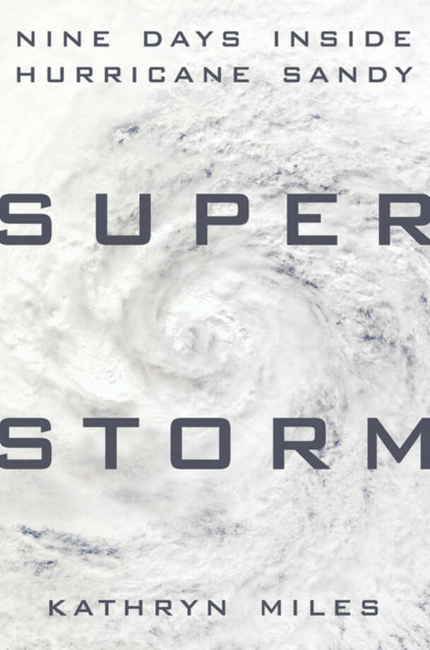 "This book cover image released by Dutton shows ""Superstorm: Nine Days Inside Hurricane Sandy,"" by Kathryn Miles. (AP Photo/Dutton)"