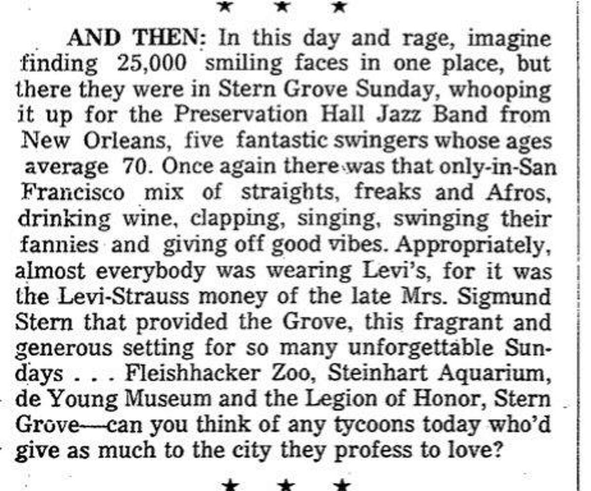 Sigmund Stern Grove Festival has been producing summer concerts for almost 80 years. Herb Caen raves about this concert in 1972 which featured the Preservation Hall Jazz Band