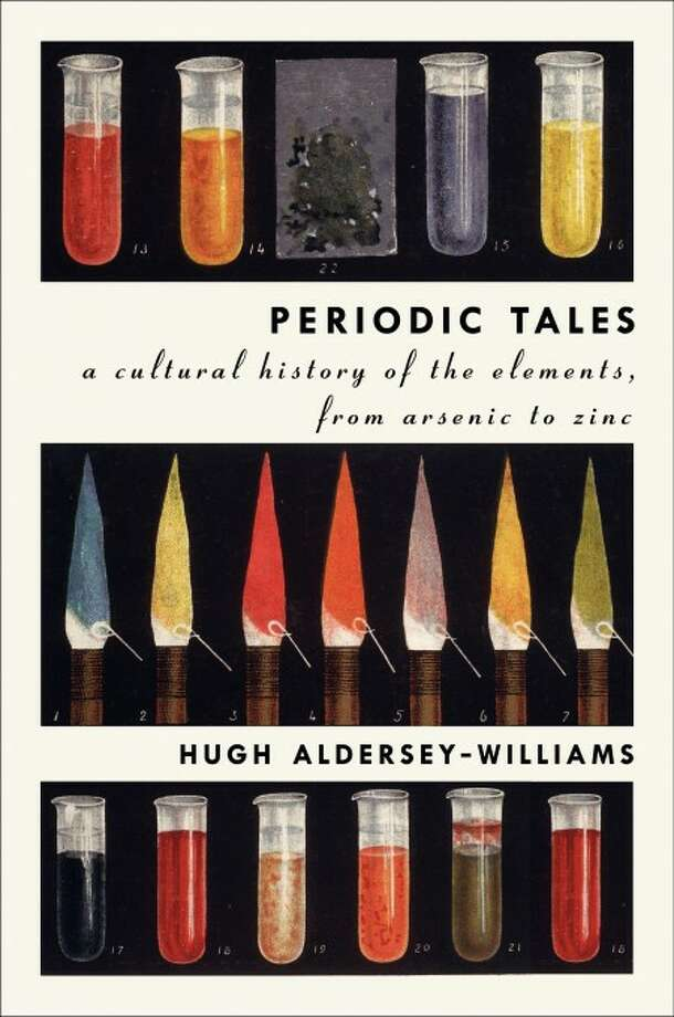 """In this book cover image released by Ecco, """"Periodic Tales: A Cultural History of the Elements, from Arsenic to Zinc,"""" by Hugh Aldersey-Williams, is shown. (AP Photo/Ecco)"""