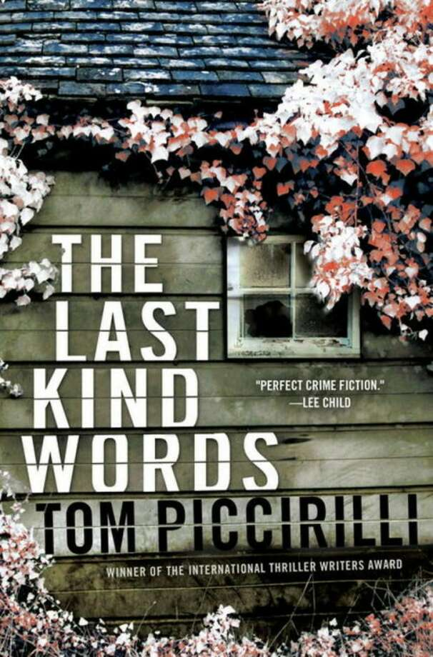 "AP Photo/BantanThis book cover image released by Bantam shows ""The Last Kind Words,"" by Tom Piccirilli."