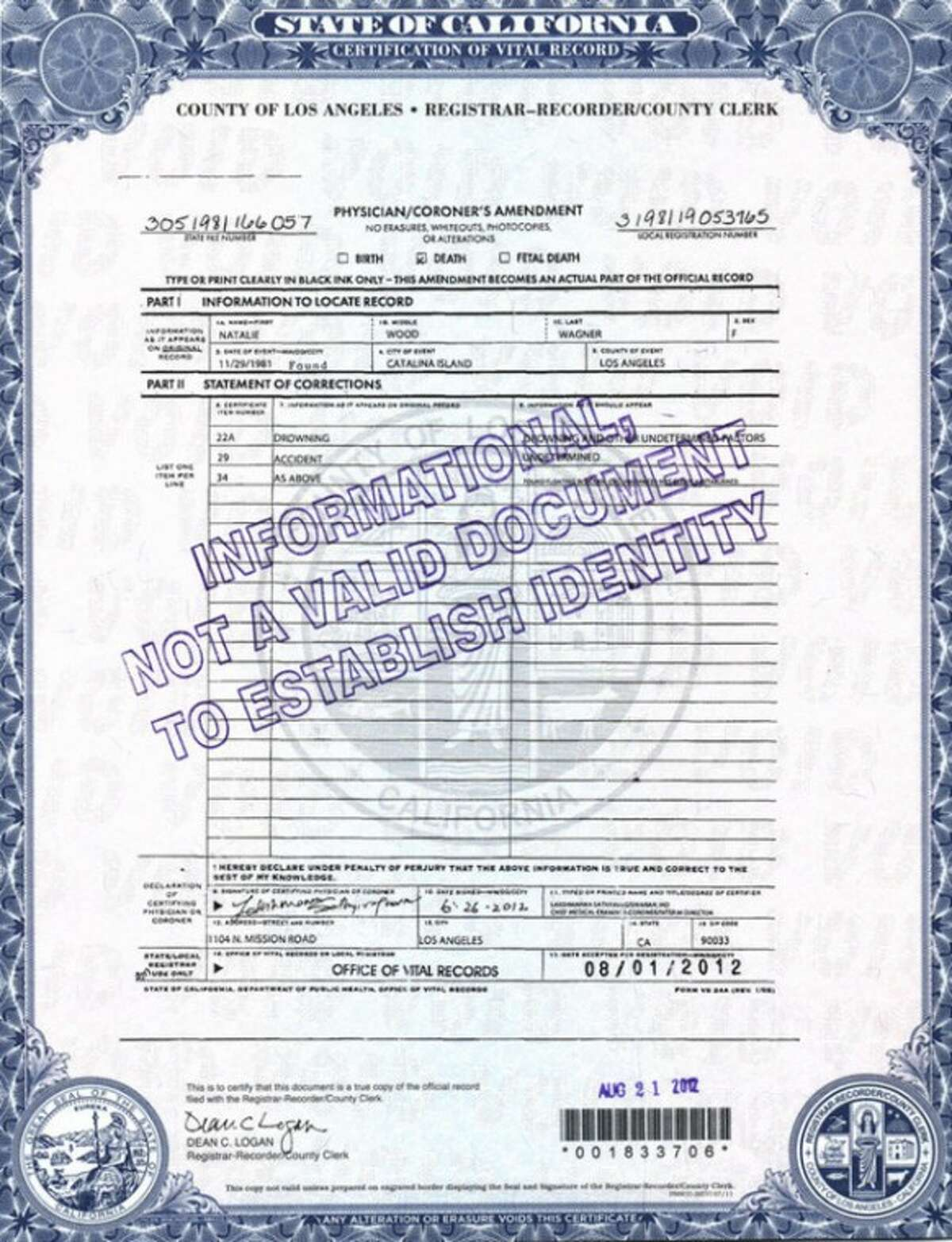 This photo released by the Los Angeles County Registrar/County Clerk shows page 2 of actress Natalie Wood's death certificate. Authorities amended Wood?'s death certificate on Aug. 1, 2012 to reflect some of the lingering questions about how the actress died in the waters off Catalina Island in November 1981. The changes include altering her cause of death to ?