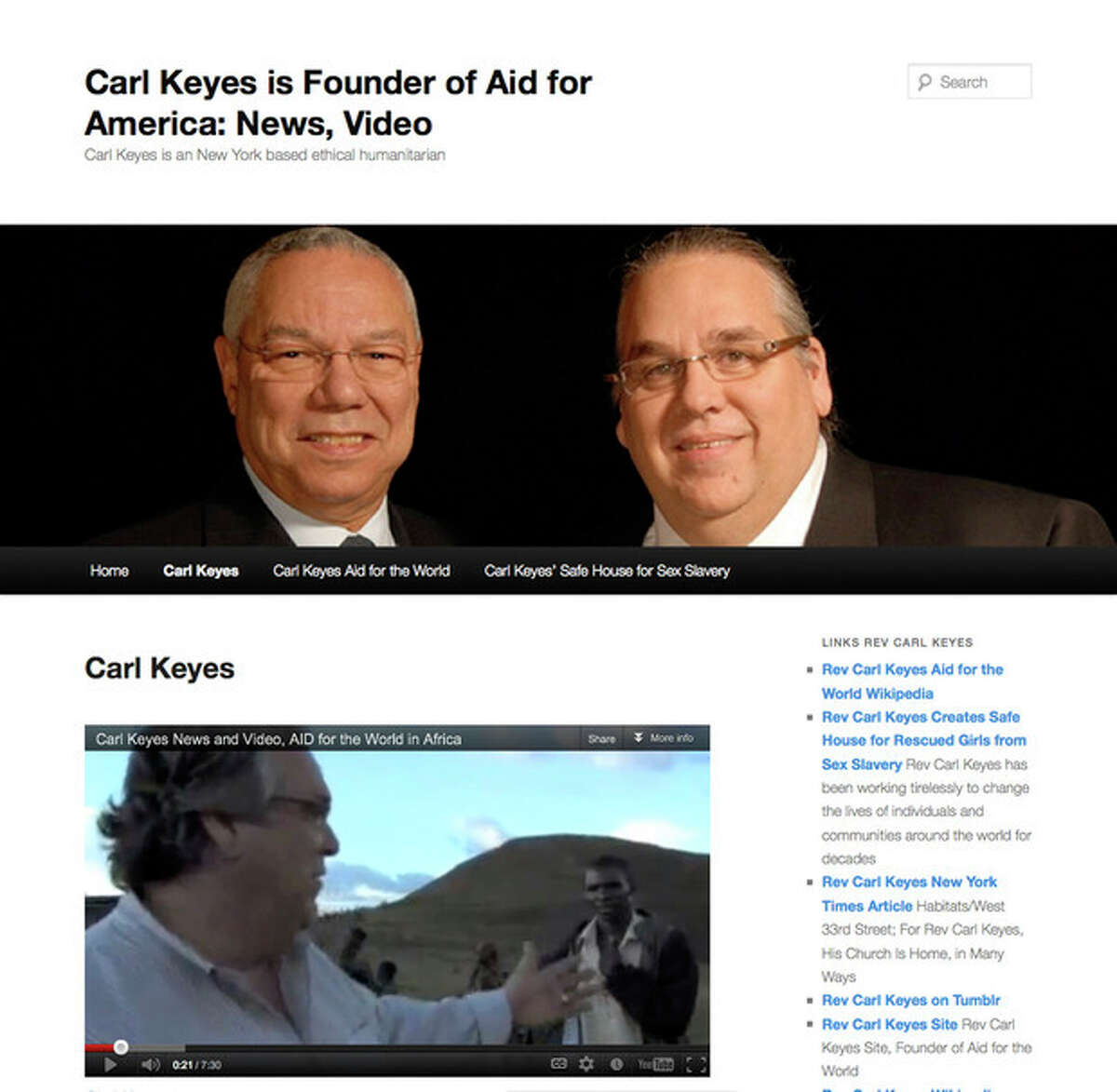 This image made from the Rev. Carl Keyes' promotional website www.revcarlkeyes.org on July 3, 2012 shows a page which includes a photo of him with Colin Powell at a 2009 fundraiser, top, and a video of Keyes in Burundi, bottom. According to financial records, internal correspondence and interviews with former employees conducted by The Associated Press, Keyes blurred the lines between his charities, his ministry and his personal finances while promoting himself as an international humanitarian. (AP Photo)