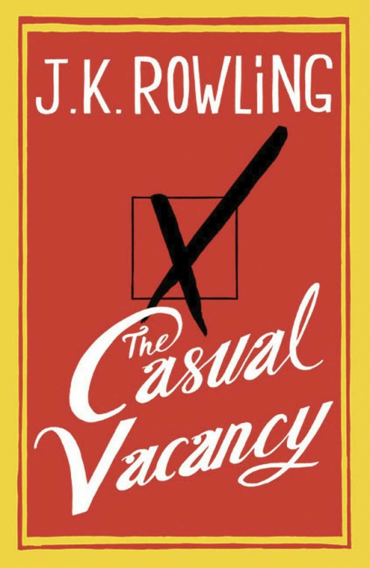 """This photo made available by Little, Brown and Co. shows the cover of """"The Casual Vacancy,"""" J.K. Rowling?'s first novel for adults. (AP Photo/Little, Brown and Company)"""