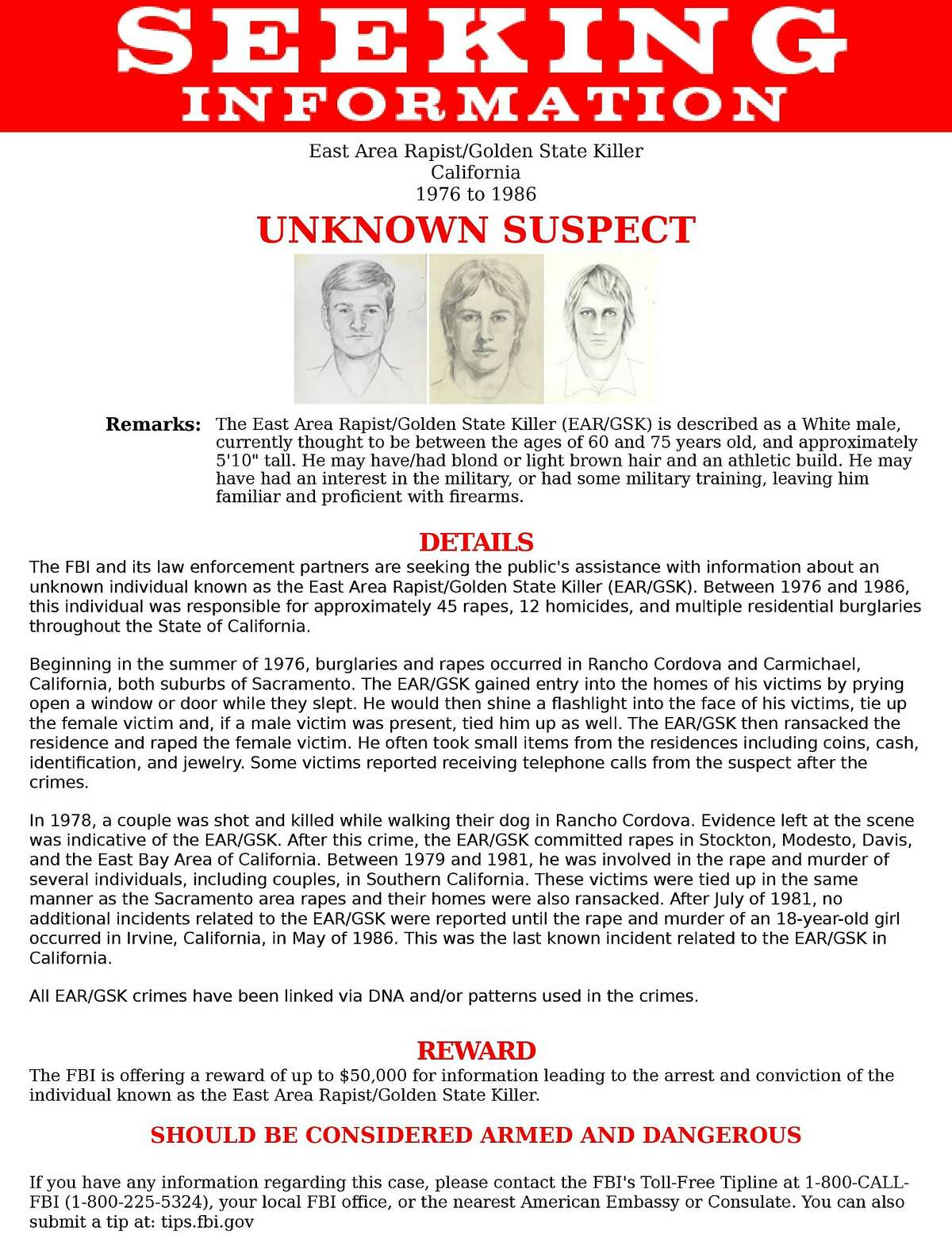 The FBI Sacramento office has released sketches of the East Area Rapist suspect, who is suspected of committing rapes and murders between 1976 and 1986 throughout California.