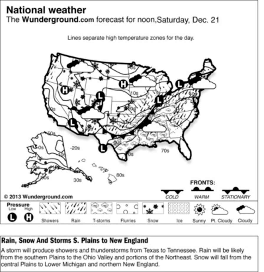 This is a Weather Underground forecast for Saturday, Dec. 21, 2013, for the U.S. A storm will produce showers and thunderstorms from Texas to Tennessee. Rain will be likely from the southern Plains to the Ohio Valley and portions of the Northeast. Snow will fall from the central Plains to Lower Michigan and northern New England. (AP Photo/Weather Underground) / Weather Underground